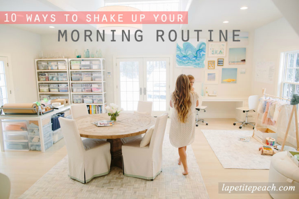 10_ways_to_shake_up_your_morning_routine_1