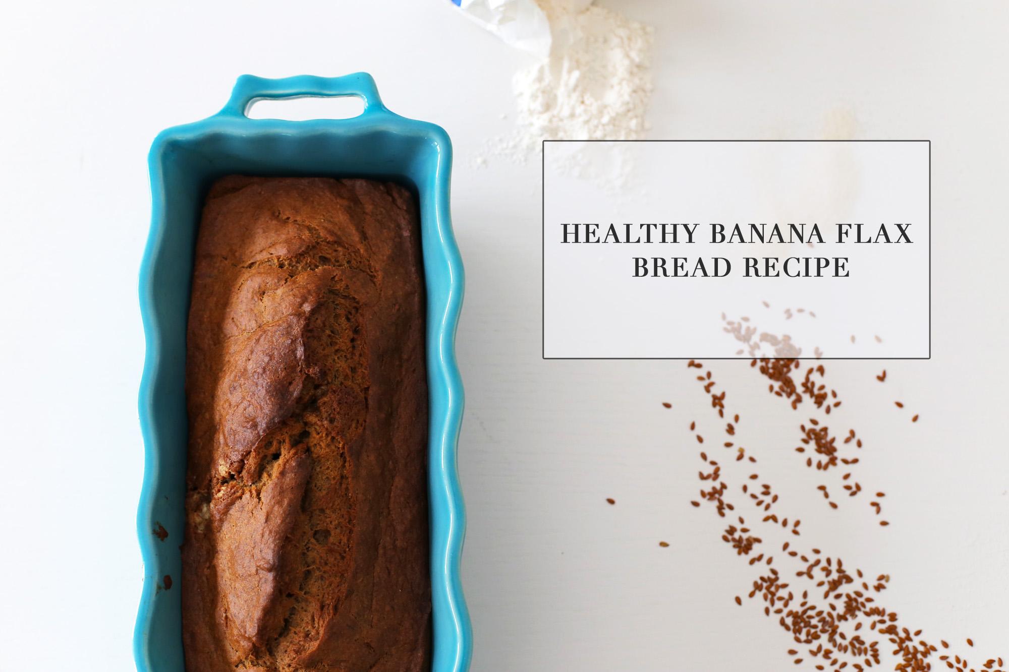 La Petite Peach_Healthy Banana Flax Bread Recipe